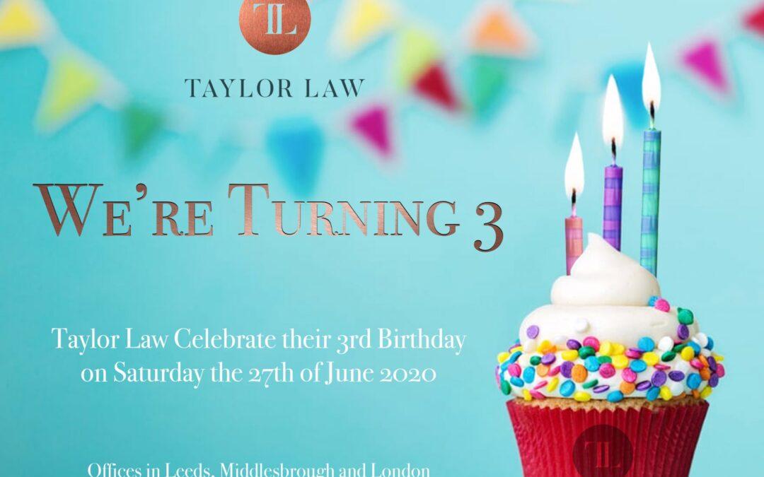 Taylor Law Turning 3!